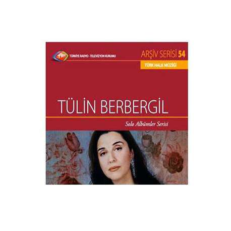 TÜLİN BERBERGİL Solo Albümler TRT Arşiv Serisi 54  ORİJİNAL CD