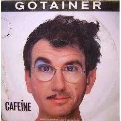 RICHARD GOTAINER CAFEINE  JE COUCHE AEC MOI