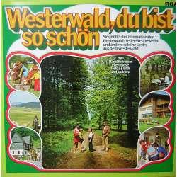 WESTERWALD DU BIST SO SCHON KARMA LP