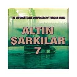 ALTIN ŞARKILAR 7 TÜRK SANAT MÜZİĞİ  ORİJİNAL CD