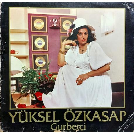 YÜKSEL ÖZKASAP GURBETÇİ 1978 LP.