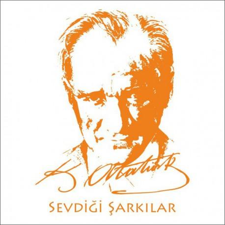 ATATÜRK'ÜN SEVDİĞİ ŞARKILAR LP.